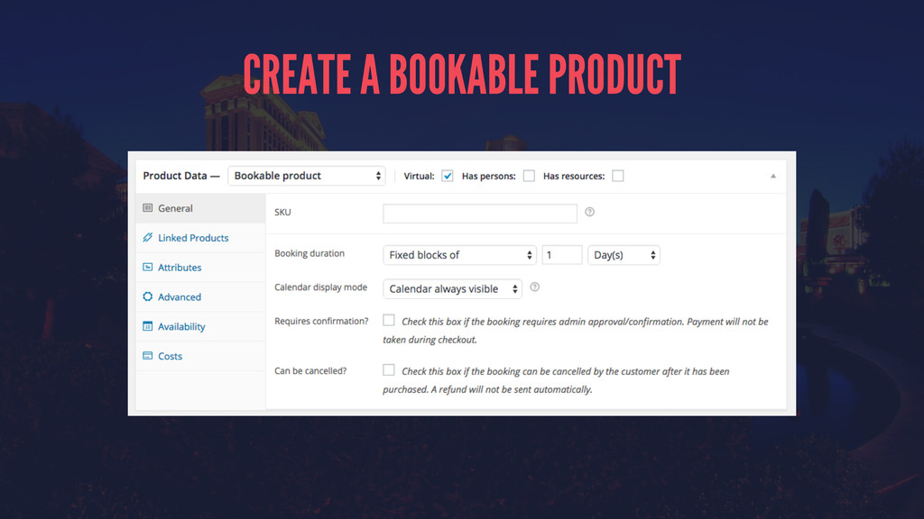 CREATE A BOOKABLE PRODUCT