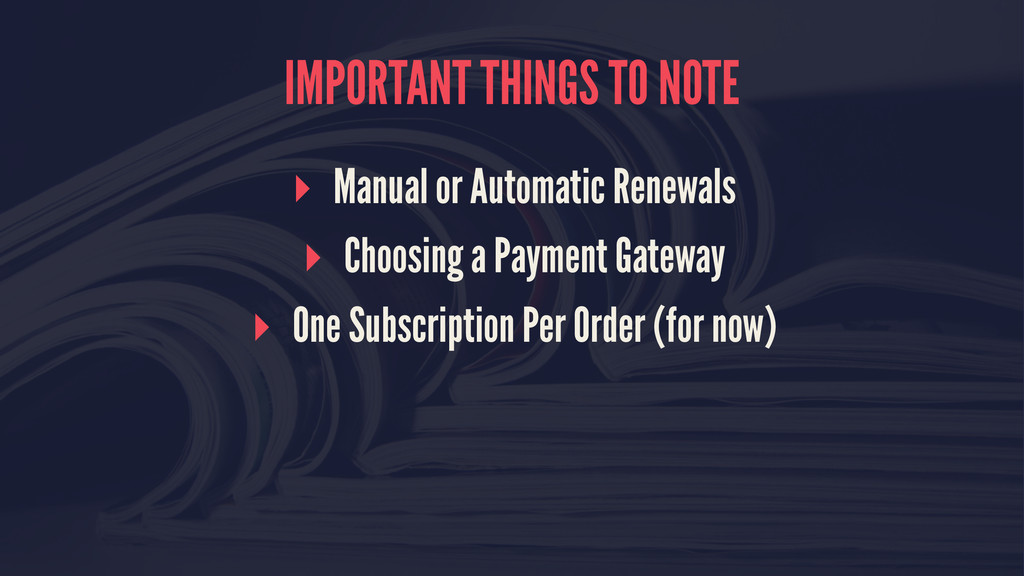 IMPORTANT THINGS TO NOTE ▸ Manual or Automatic ...