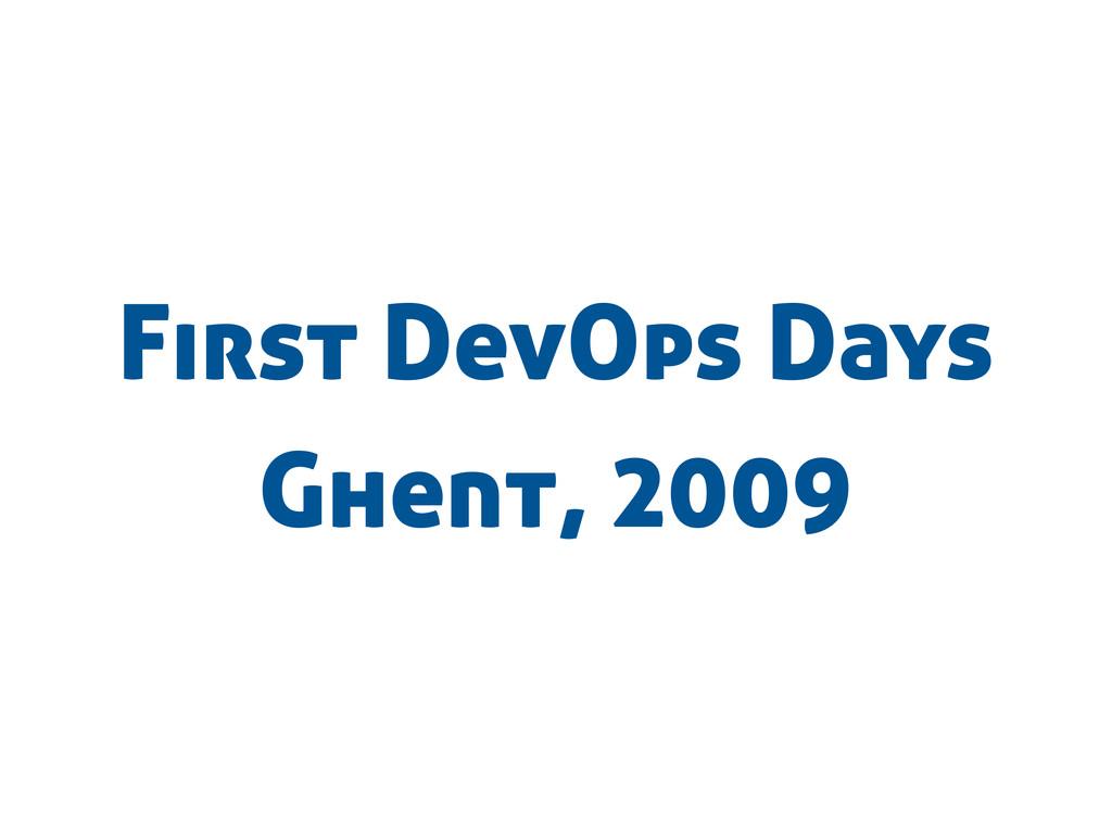 First DevOps Days Ghent, 2009