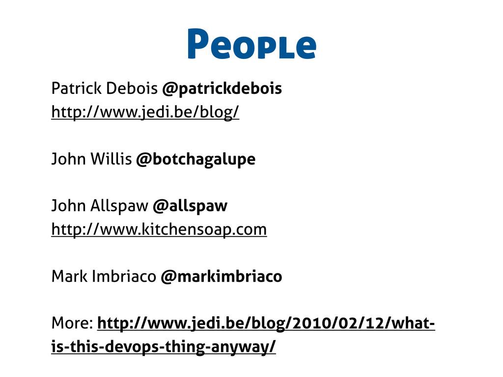 People Patrick Debois @patrickdebois http://www...