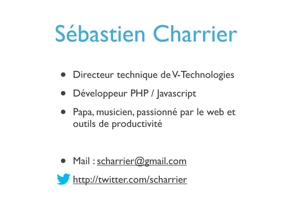 Sébastien Charrier • Directeur technique de V-T...