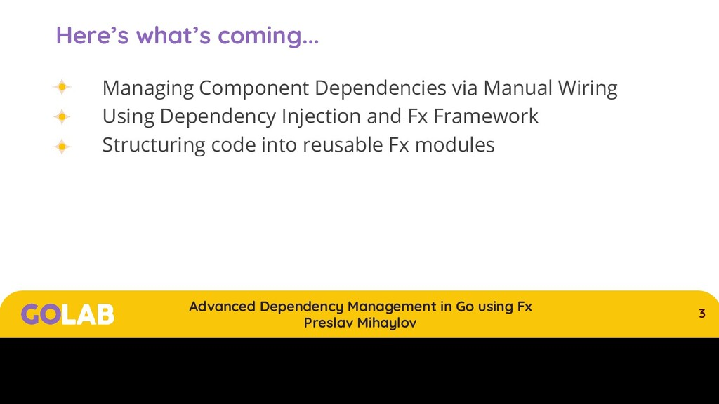 3 Advanced Dependency Management in Go using Fx...