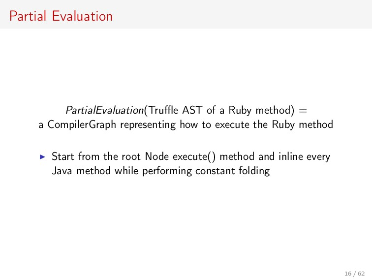 Partial Evaluation PartialEvaluation(Truffle AST ...