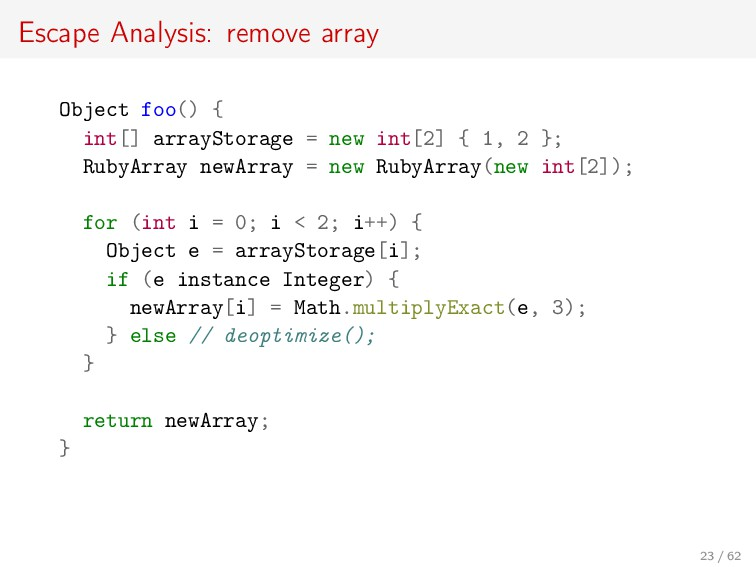 Escape Analysis: remove array Object foo() { in...
