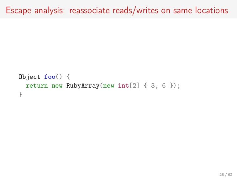 Escape analysis: reassociate reads/writes on sa...