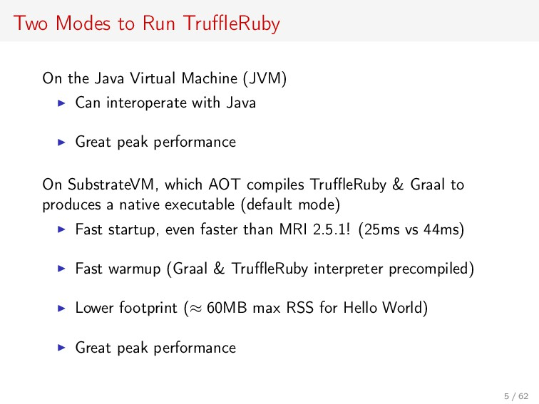 Two Modes to Run TruffleRuby On the Java Virtual ...