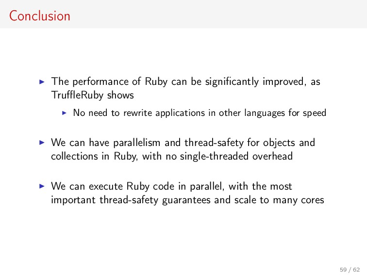 Conclusion The performance of Ruby can be signi...