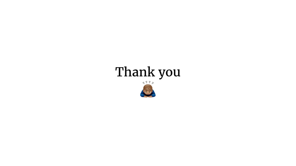 Thank you  #