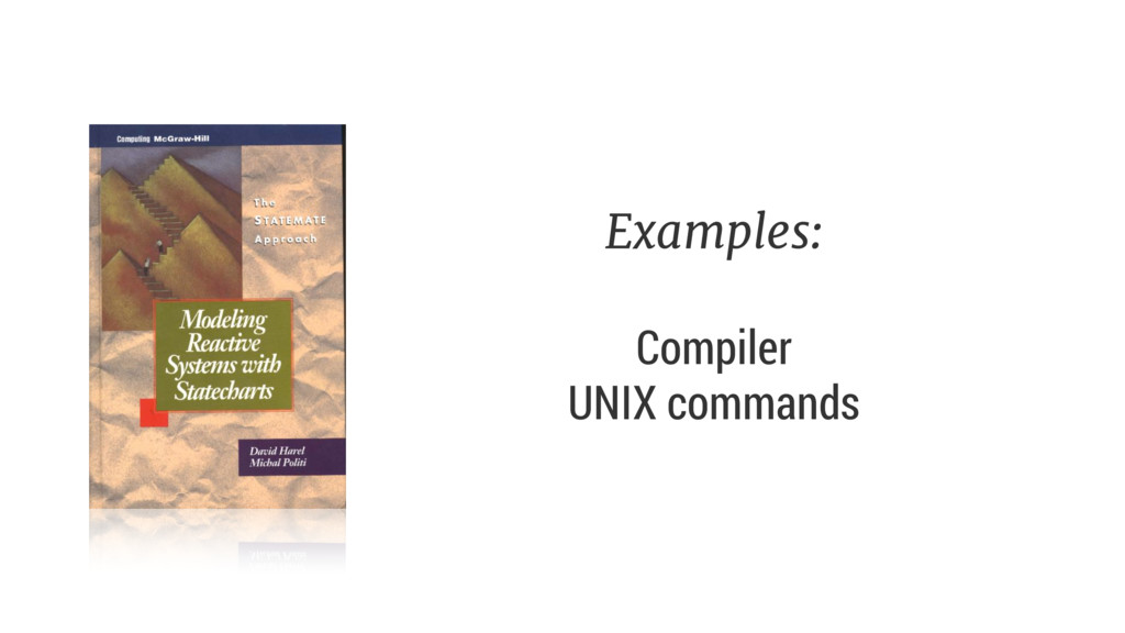 Examples:  Compiler UNIX commands