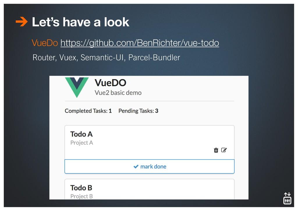 Let's have a look Router, Vuex, Semantic-UI, Pa...