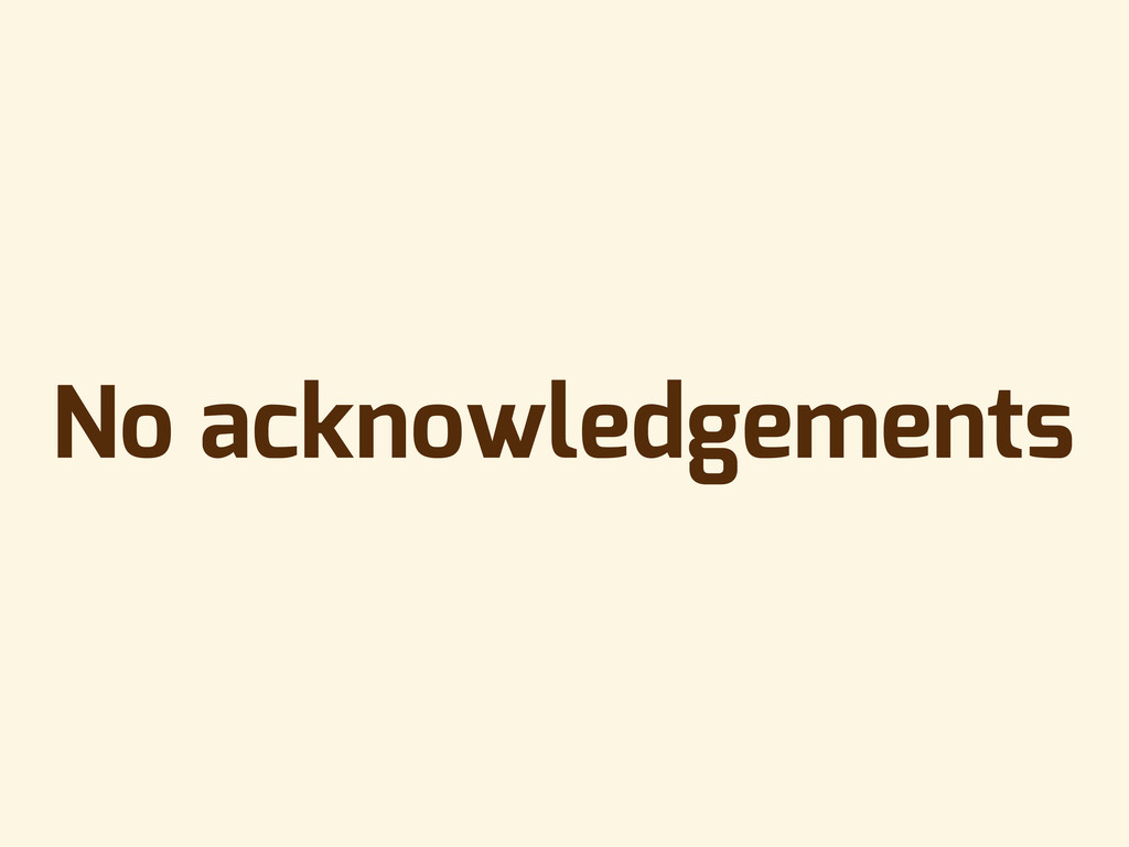 No acknowledgements
