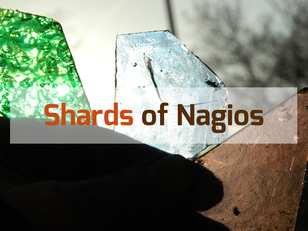 Shards of Nagios