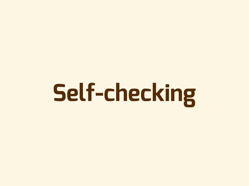Self-checking