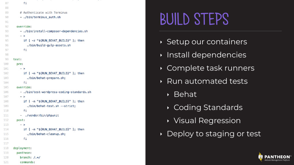 BUILD STEPS ‣ Setup our containers ‣ Install de...