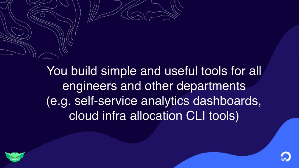 You build simple and useful tools for all engin...