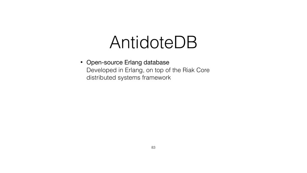 AntidoteDB • Open-source Erlang database