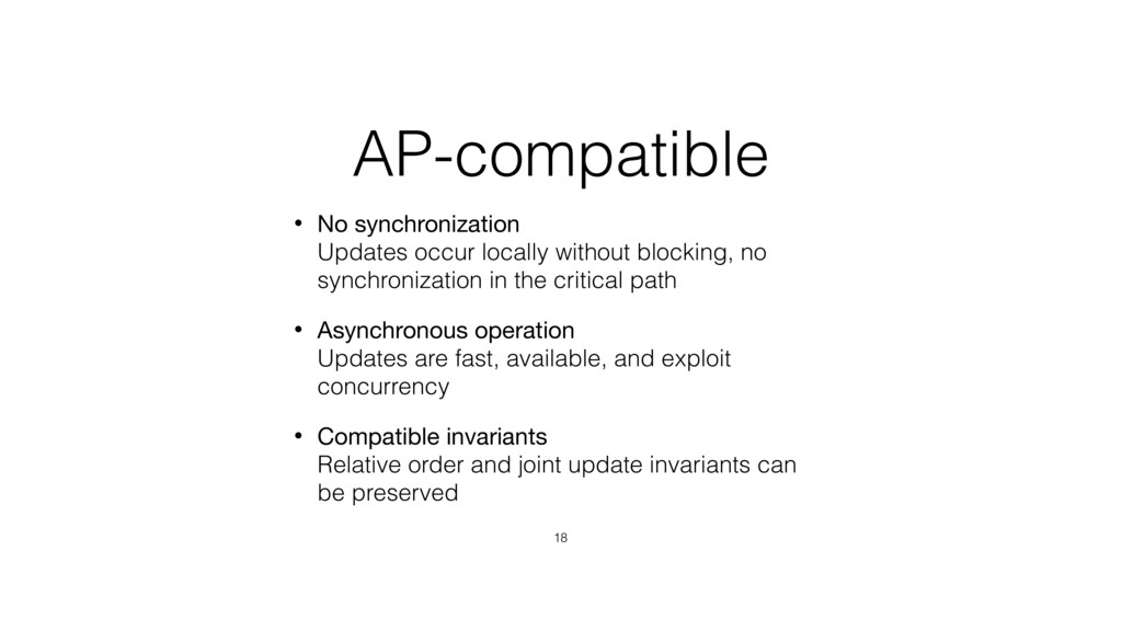 AP-compatible • No synchronization Updates occ...