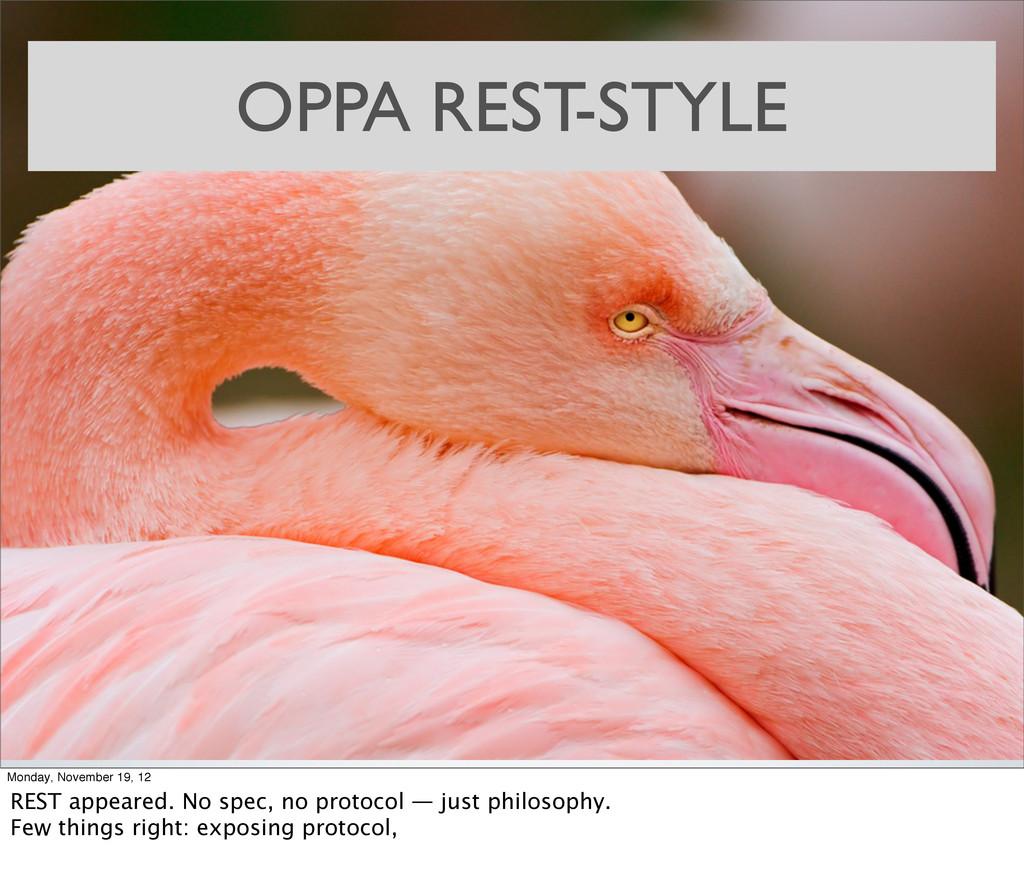 OPPA REST-STYLE Monday, November 19, 12 REST ap...