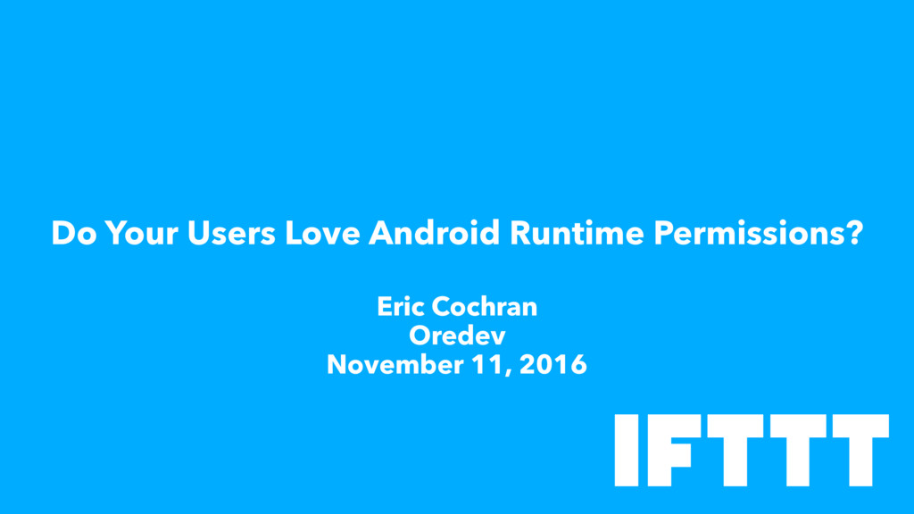 Do Your Users Love Android Runtime Permissions?...
