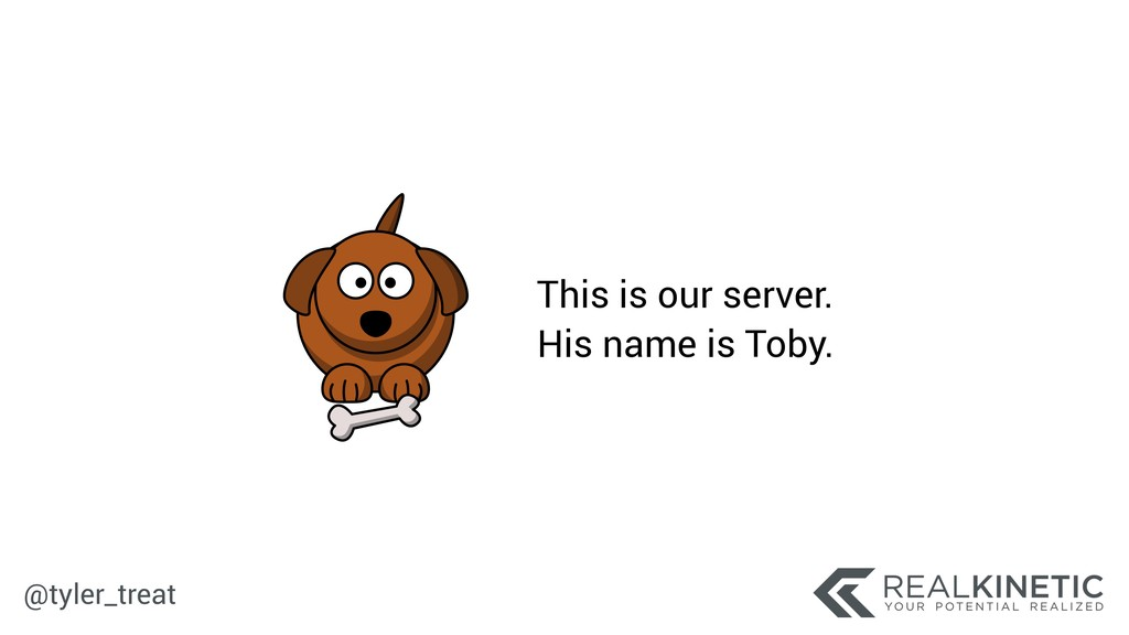 @tyler_treat This is our server. His name is To...
