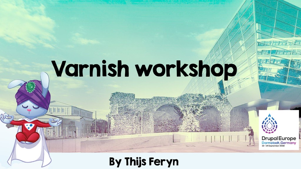Varnish workshop By Thijs Feryn
