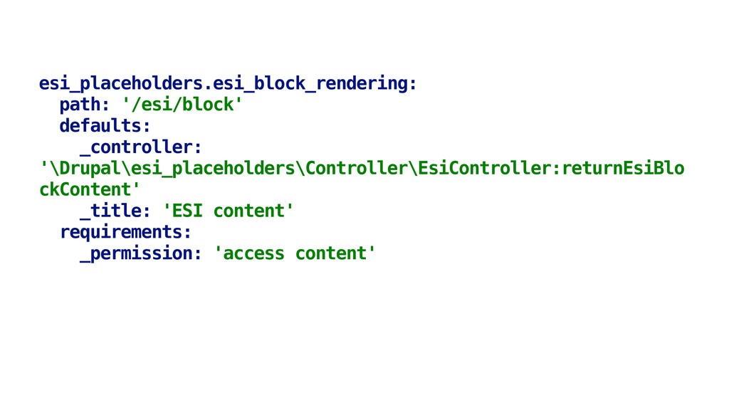 esi_placeholders.esi_block_rendering: path: '/e...