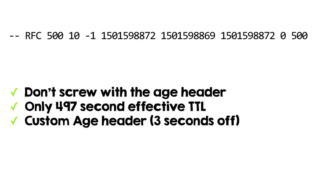 -- RFC 500 10 -1 1501598872 1501598869 15015988...