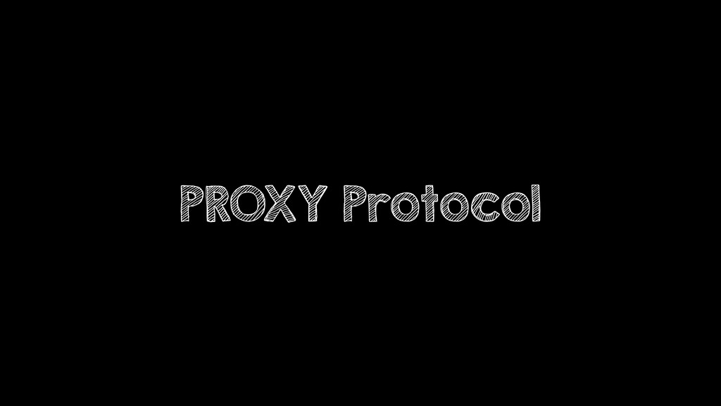 PROXY Protocol