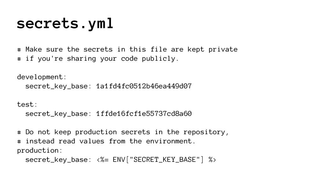secrets.yml # Make sure the secrets in this fil...