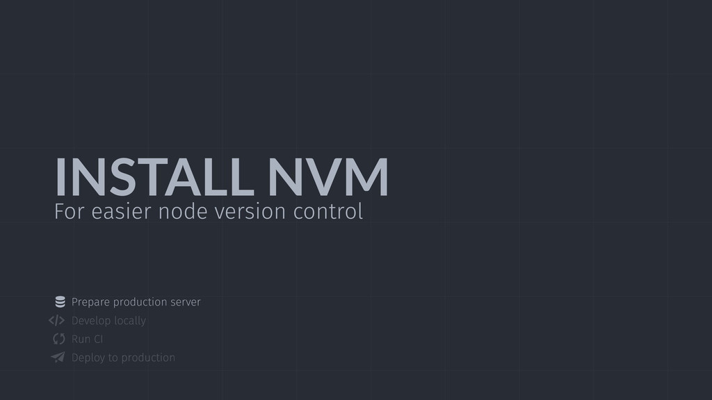 INSTALL  NVM For easier node version control Pr...