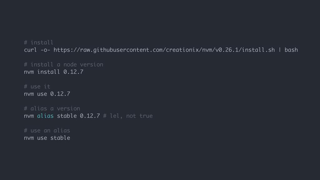 # install curl -o- https://raw.githubuserconten...