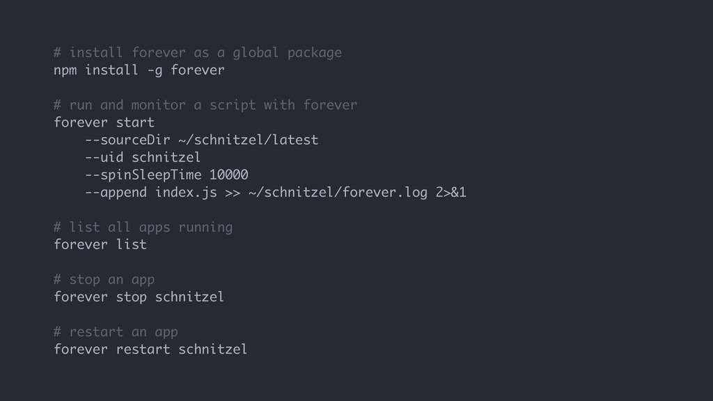 # install forever as a global package npm insta...