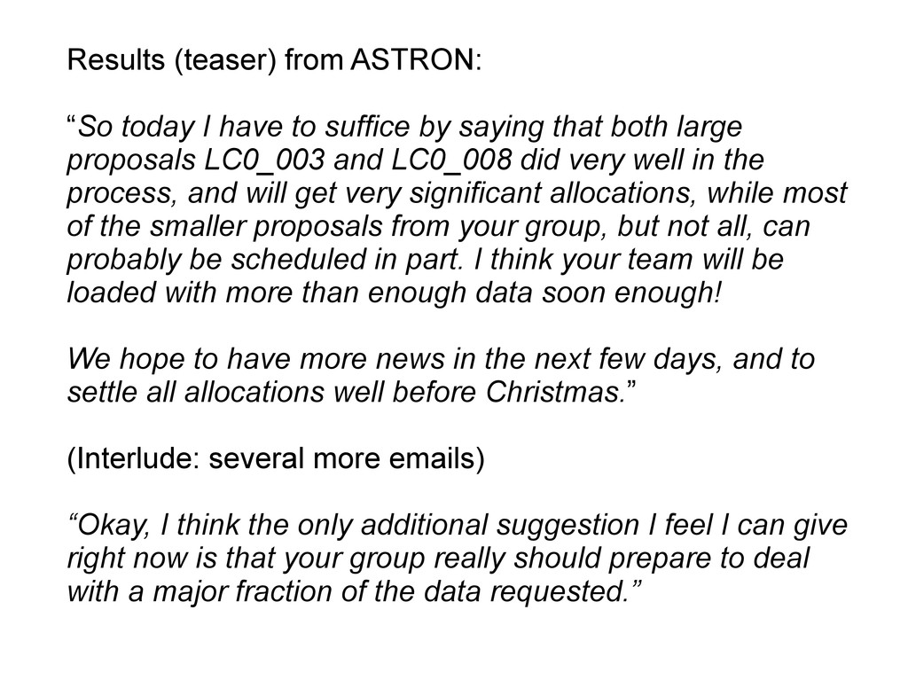 "Results (teaser) from ASTRON: ""So today I have ..."