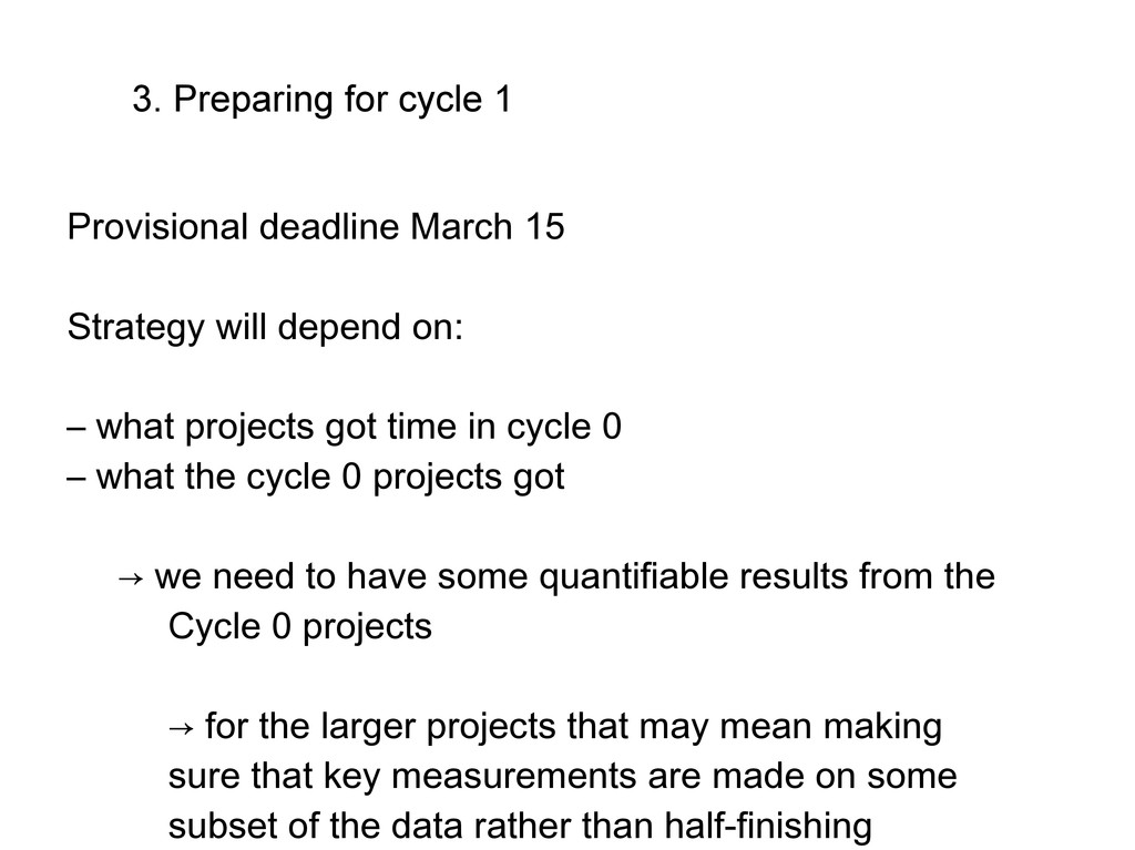 3. Preparing for cycle 1 Provisional deadline M...