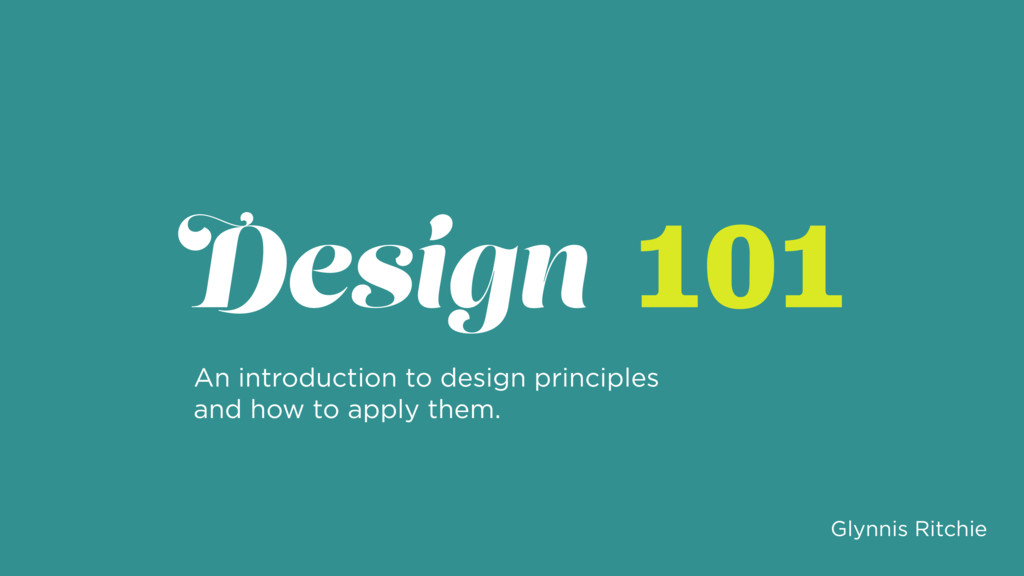 An introduction to design principles and how to...