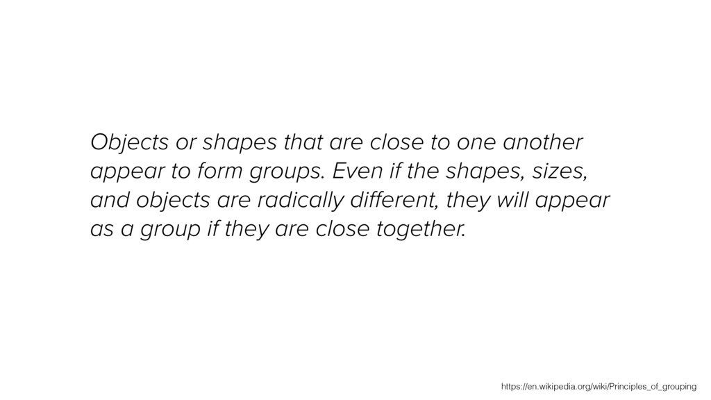 Objects or shapes that are close to one another...