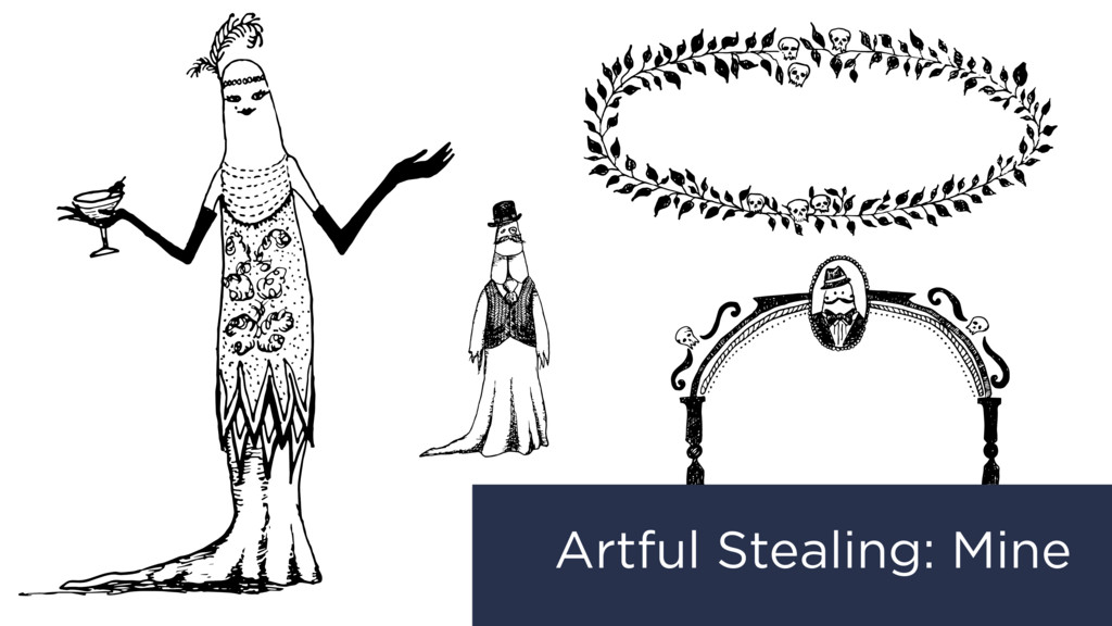 Artful Stealing: Mine
