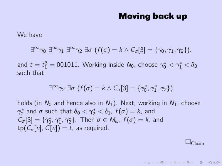 Moving back up We have ∃∞γ0 ∃∞γ1 ∃∞γ2 ∃σ (f (σ)...
