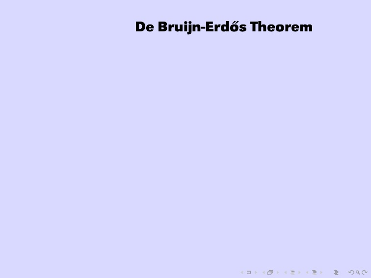 De Bruijn-Erd˝ os Theorem