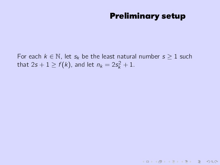 Preliminary setup For each k ∈ N, let sk be the...
