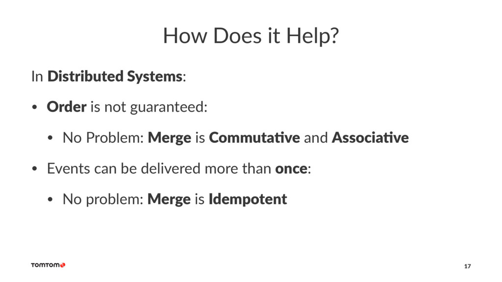 How Does it Help? In Distributed Systems: • Ord...