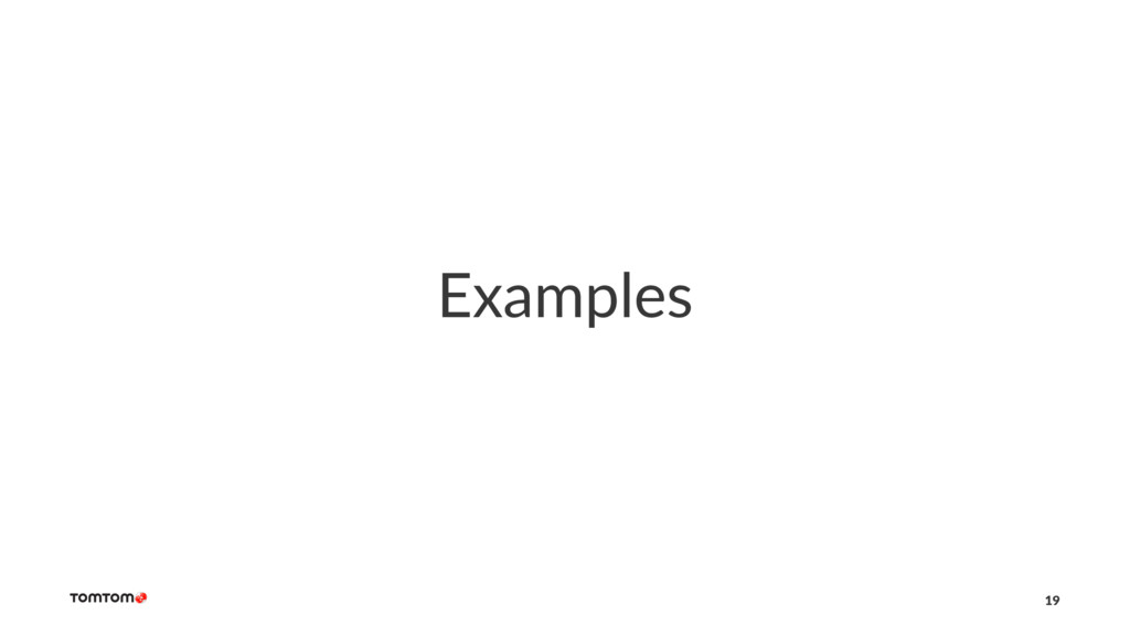 Examples 19