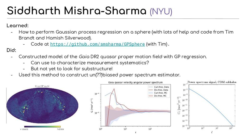 Siddharth Mishra-Sharma (NYU) Learned: - How to...