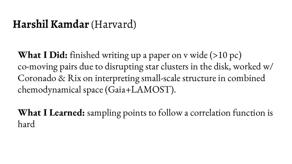 Harshil Kamdar (Harvard) What I Did: finished w...