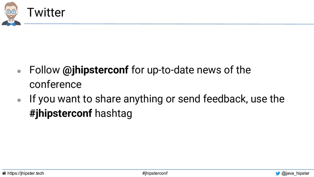 https://jhipster.tech #jhipsterconf @java_hipst...