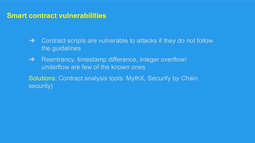 Smart contract vulnerabilities ➔ Contract scrip...