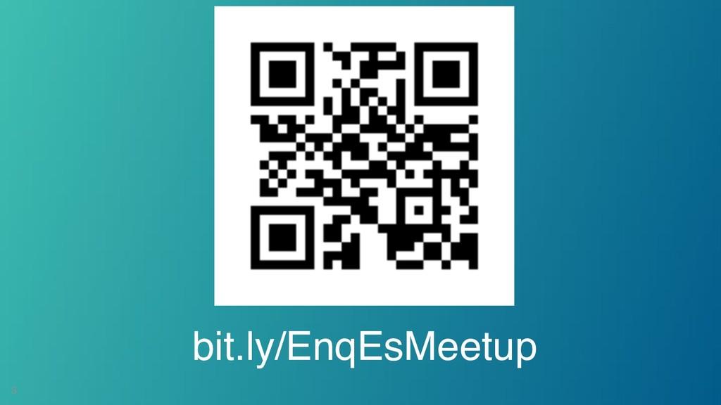 !3 bit.ly/EnqEsMeetup