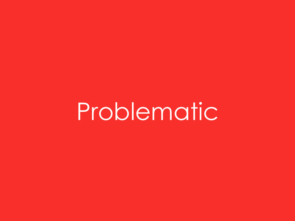 Problematic