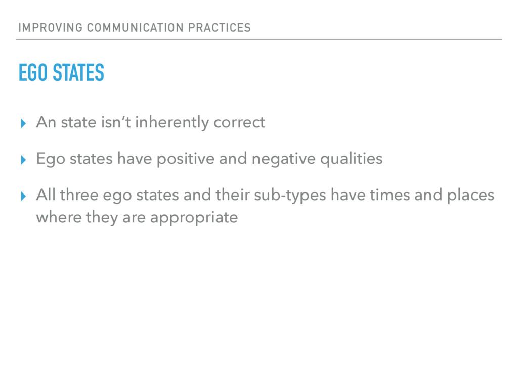 IMPROVING COMMUNICATION PRACTICES EGO STATES ▸ ...