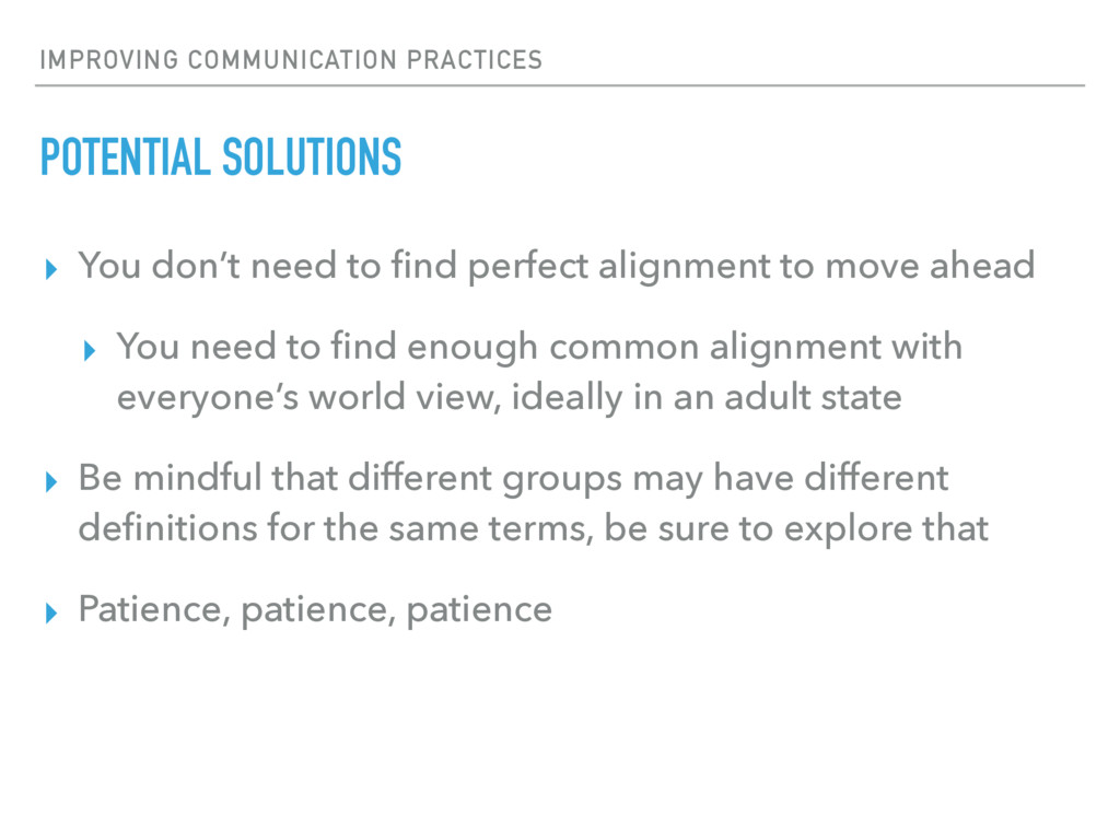 IMPROVING COMMUNICATION PRACTICES POTENTIAL SOL...